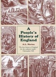 A People's History Of England by A.L. Morton