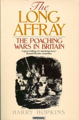 The Long Affray by Harry Hopkins